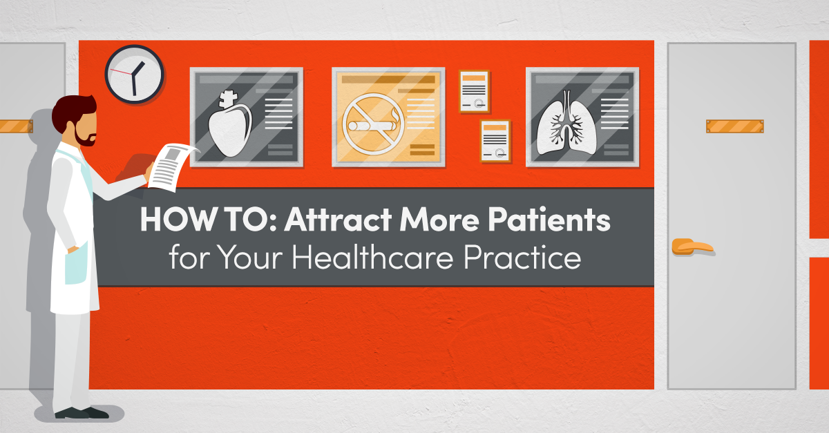 How to Use Healthcare Digital Marketing to Attract New Patients