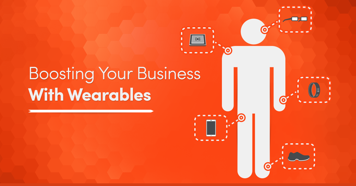 How to Use Wearable Technology to Boost Business