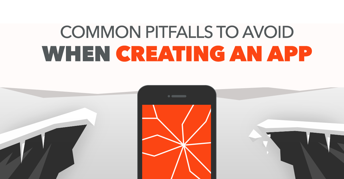 Common Pitfalls to Avoid When Creating an App