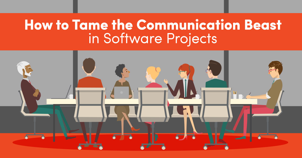 Taming the Communication Beast in Software Projects
